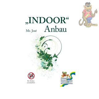 INDOOR Anbau - Mr. Jose